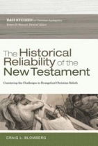 HISTORICAL RELIABILITY OF THE NEW TESTAMENT