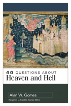 40 QUESTIONS ABOUT HEAVEN AND HELL