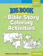 BIG BOOK OF BIBLE STORY COLORING ACTIVITIES
