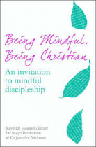 BEING MINDFUL BEING CHRISTIAN