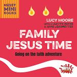 FAMILY JESUS TIME MESSY MINI BOOKS