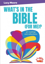 WHATS IN THE BIBLE FOR ME