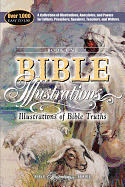 ILLUSTRATIONS OF BIBLE TRUTHS