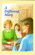 A DIFFERENT MARY