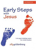 EARLY STEPS WITH JESUS
