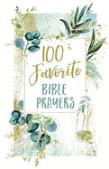 100 FAVOURITE BIBLE PRAYERS