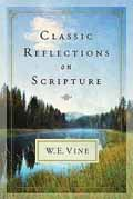 CLASSIC REFLECTIONS ON SCRIPTURE HB