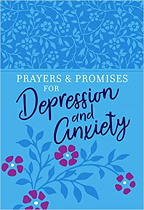 PRAYERS AND PROMISES FOR DEPRESSION AND ANXIETY