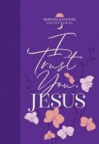 I TRUST YOU, JESUS