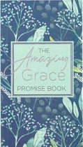THE AMAZING GRACE PROMISE BOOK