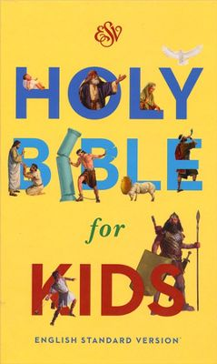 ESV BIBLE FOR KIDS