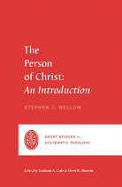 THE PERSON OF CHRIST AN INTRODUCTION