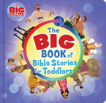 BIG BOOK OF BIBLE STORIES FOR TODDLERS