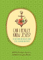 CAN I REALLY KNOW JESUS