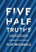 FIVE HALF TRUTHS