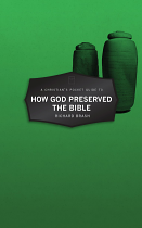 HOW GOD PRESERVED THE BIBLE