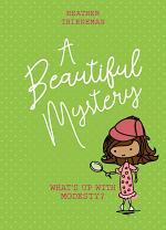 A BEAUTIFUL MYSTERY