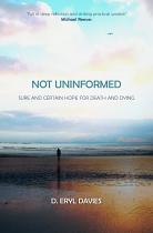 NOT UNINFORMED