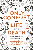 THE ONLY COMFORT IN LIFE AND DEATH