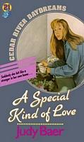 A SPECIAL KIND OF LOVE CEDAR RIVER 21