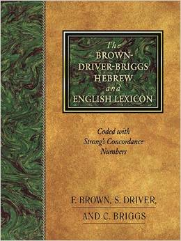 BROWN - DRIVER - BRIGGS HEBREW ENGLISH LEXICON