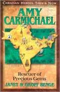 AMY CARMICHAEL RESCUER OF PRECIOUS GEMS
