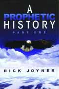 A PROPHETIC HISTORY PART ONE