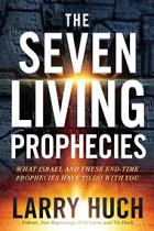 THE SEVEN LIVING PROPHECIES