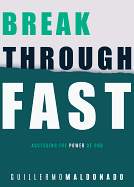 BREAK THROUGH FAST