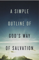 A SIMPLE OUTLINE OF GOD'S WAY OF SALVATION TRACT PACK OF 25