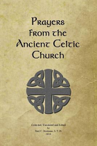 PRAYERS FROM THE ANCIENT CELTIC CHURCH