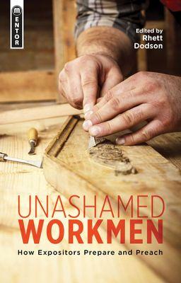 UNASHAMED WORKMEN