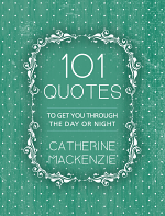 101 QUOTES TO GET YOU THROUGH THE DAY OR NIGHT