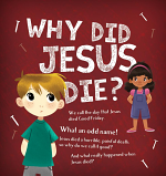 WHY DID JESUS DIE TRACT