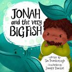 JONAH AND THE VERY BIG FISH