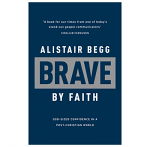 BRAVE BY FAITH