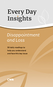 EVERY DAY INSIGHTS DISAPPOINTMENT & LOSS