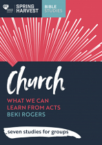 CHURCH: WHAT CAN WE LEARN FROM ACTS