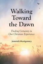 WALKING TOWARD THE DAWN