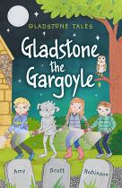 GLADSTONE THE GARGOYLE