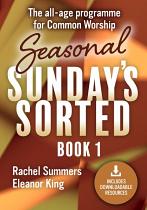 SEASONAL SUNDAYS SORTED BOOK 1