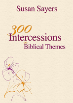300 INTERCESSIONS ON BIBLICAL THEMES