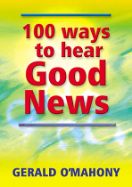 100 WAYS TO HEAR GOOD NEWS