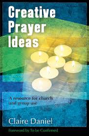 80 CREATIVE PRAYER IDEAS