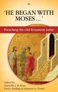 HE BEGAN WITH MOSES