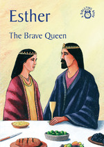 ESTHER THE BRAVE QUEEN