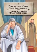 DAVID THE KING TRUE REPENTANCE