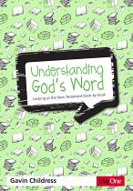 UNDERSTANDING GODS WORD NEW TESTAMENT