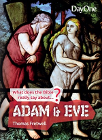 ADAM AND EVE WHAT DOES THE BIBLE REALLY