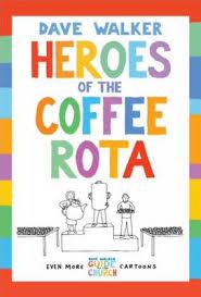 HEROES OF THE COFFEE ROTA
